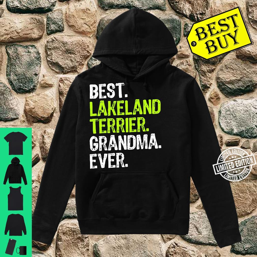 Best Lakeland Terrier Grandma Ever Dog Shirt hoodie