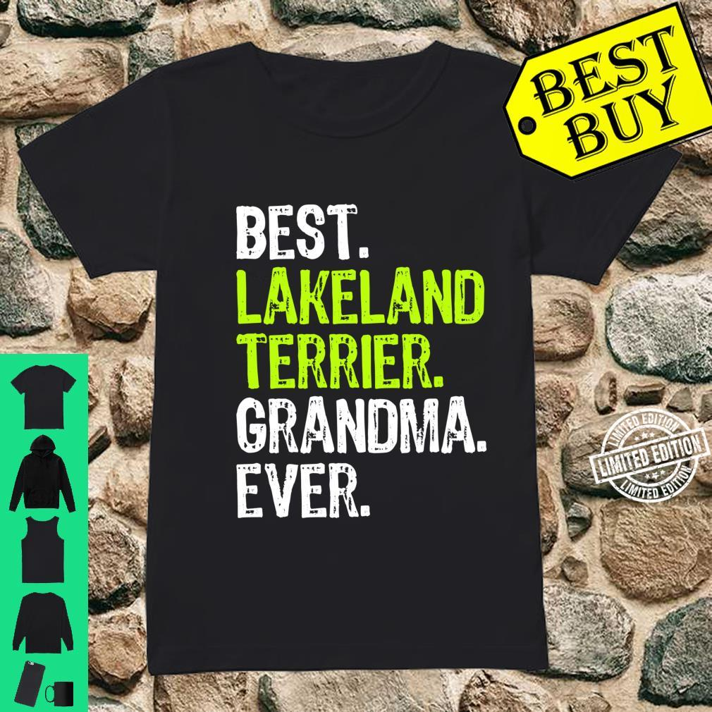 Best Lakeland Terrier Grandma Ever Dog Shirt ladies tee