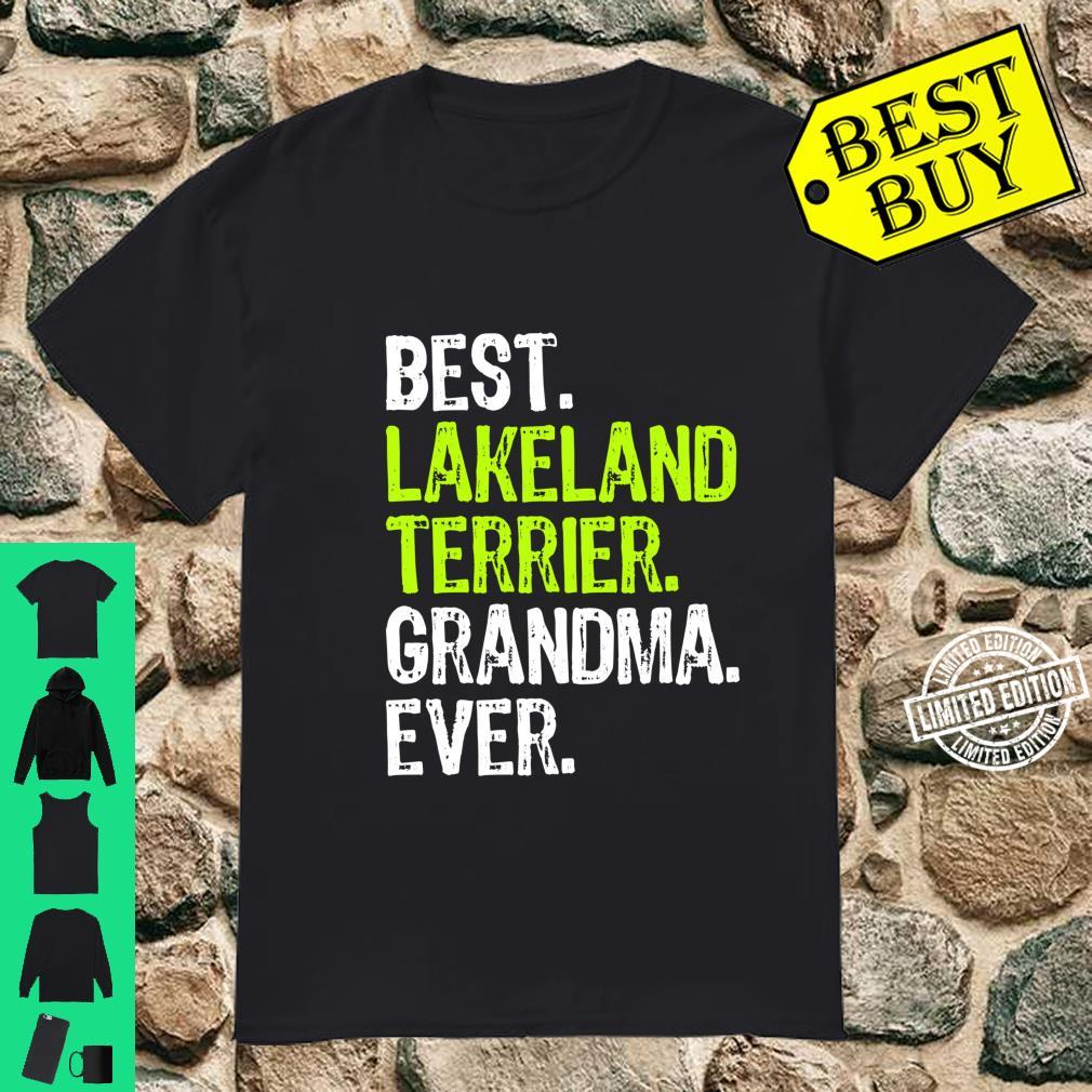 Best Lakeland Terrier Grandma Ever Dog Shirt
