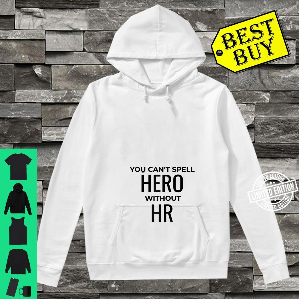 Human Resources Manager HR Professional Shirt hoodie