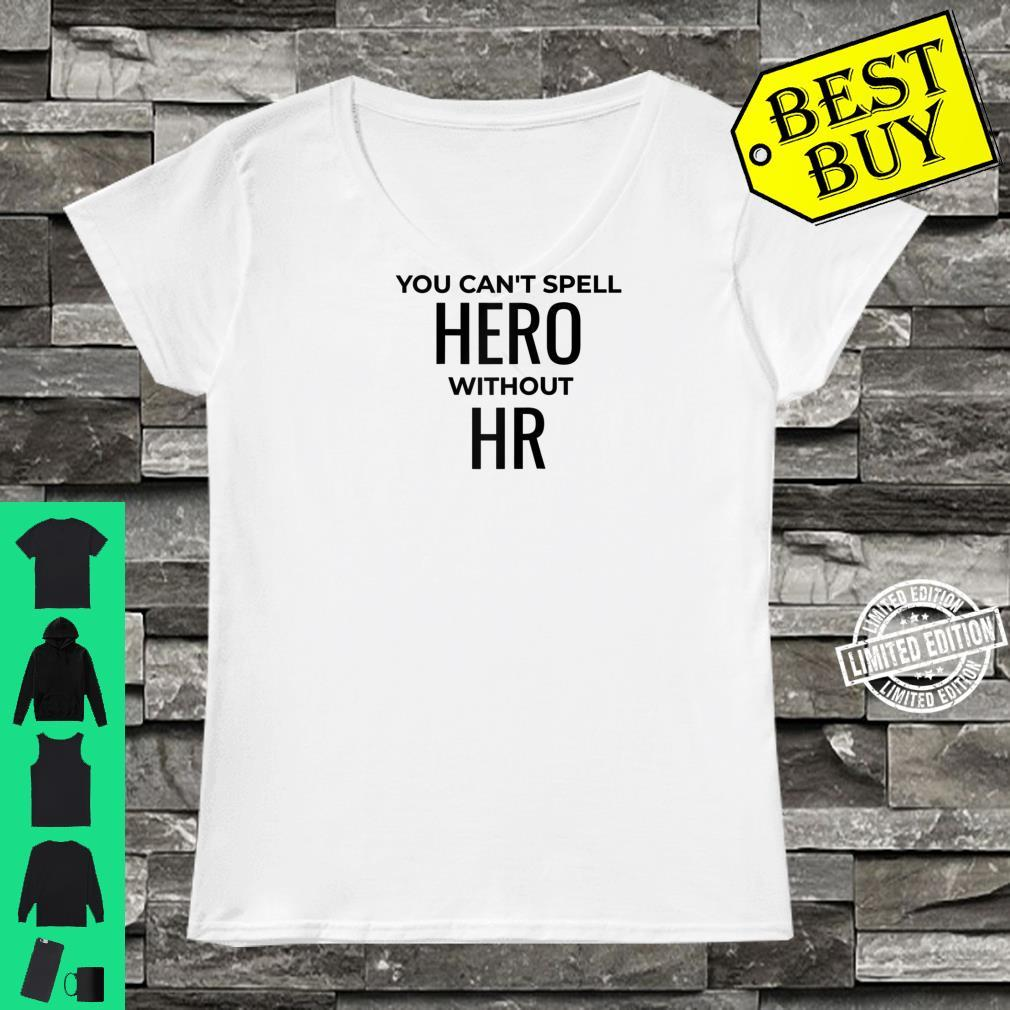 Human Resources Manager HR Professional Shirt ladies tee