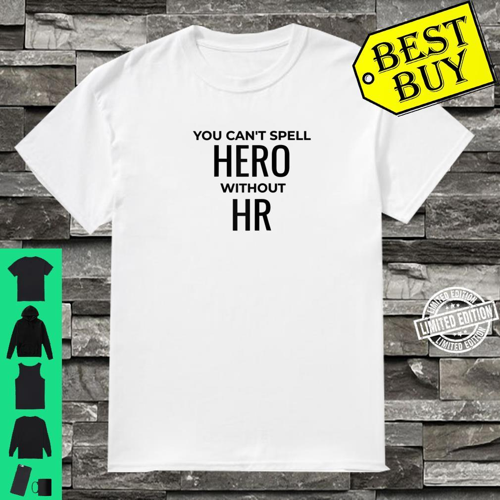 Human Resources Manager HR Professional Shirt
