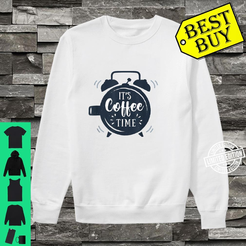 It's Coffee Time Shirt sweater