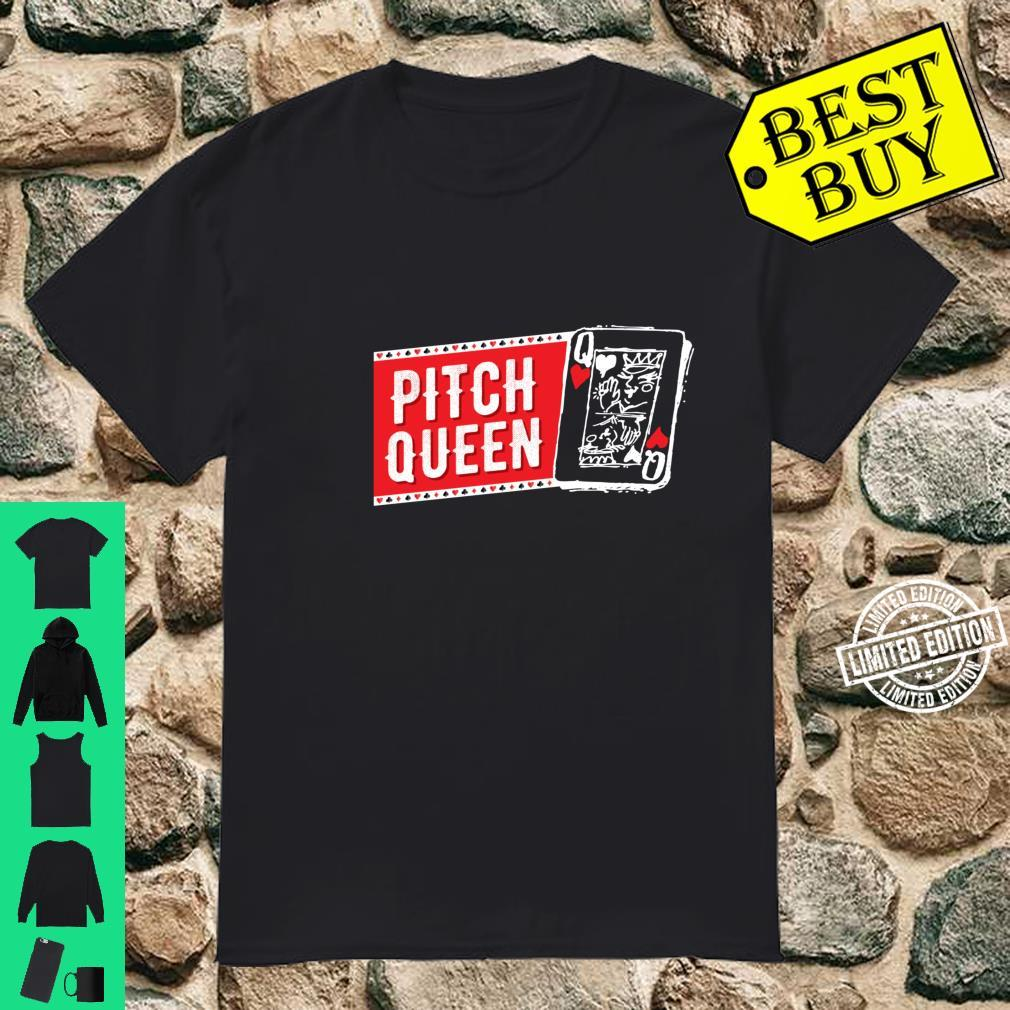 Pitch Queen, Pitch Player Cool Cards Shirt