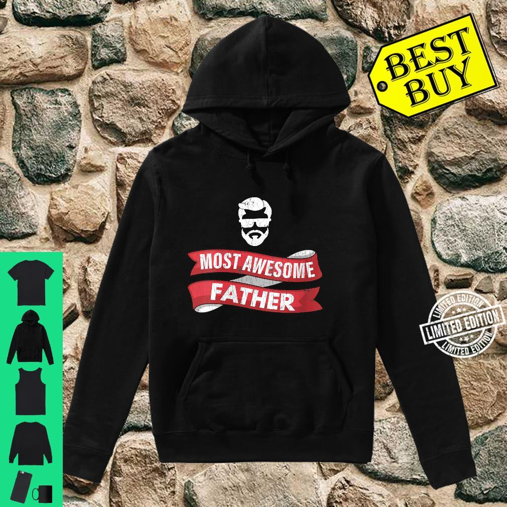 Womens Dad Most Awesome Father Shirt hoodie