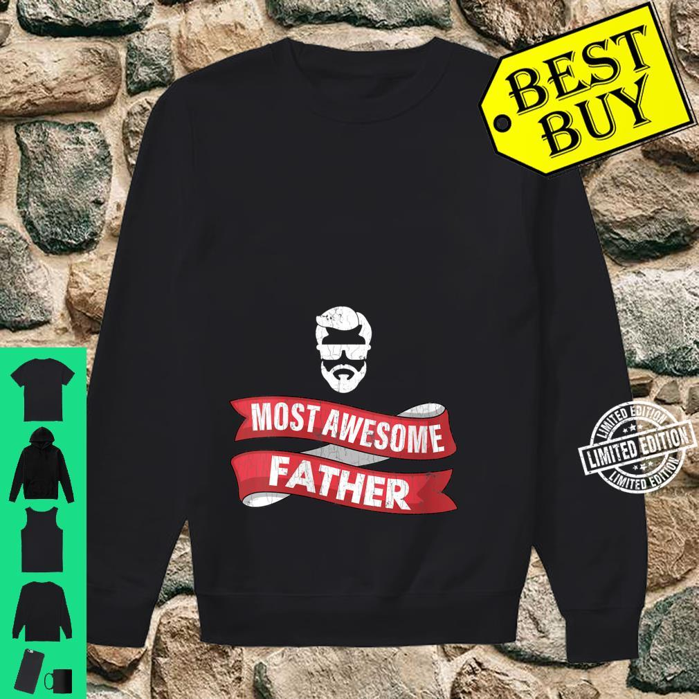 Womens Dad Most Awesome Father Shirt sweater