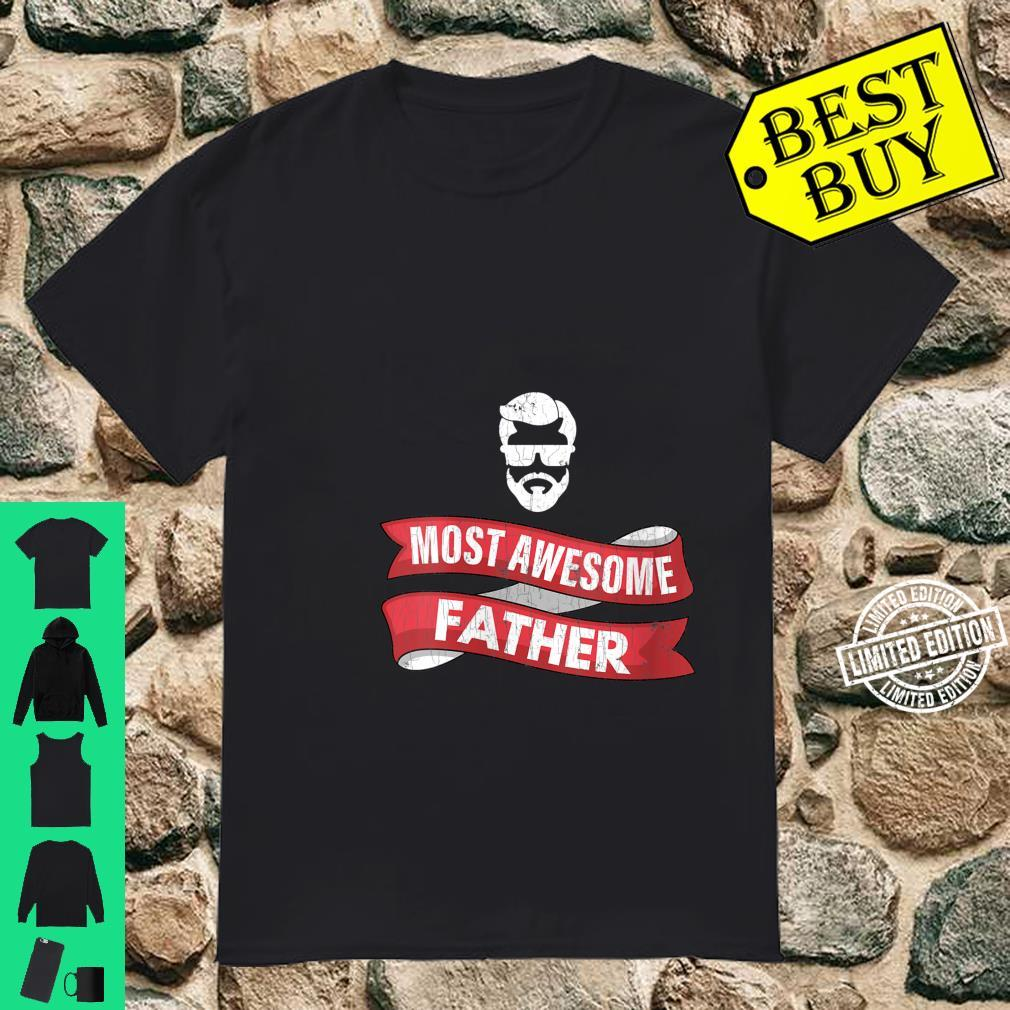 Womens Dad Most Awesome Father Shirt